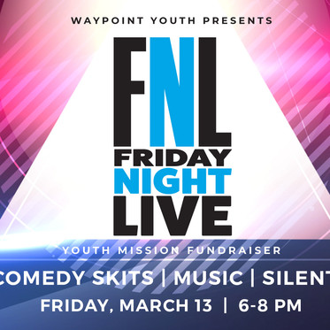 Friday Night Live - Youth Fundraiser