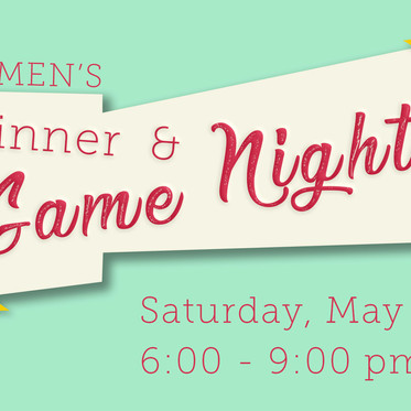 Women's Dinner & Game Night