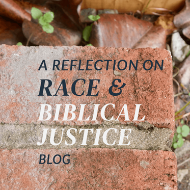 A Reflection on Race and Biblical Justice
