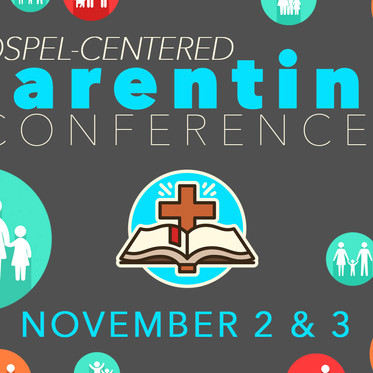 Gospel-Centered Parenting Conference