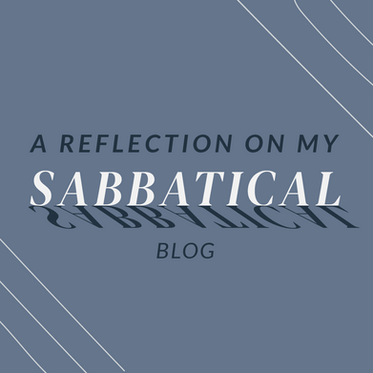 A Reflection on My Sabbatical