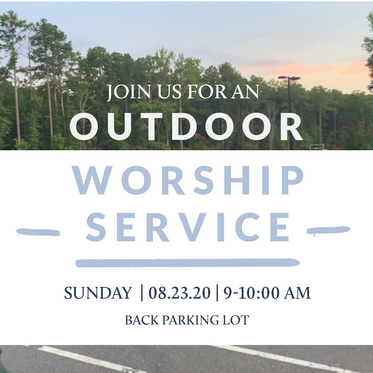 Outdoor Worship Service - Sunday 8/23/20