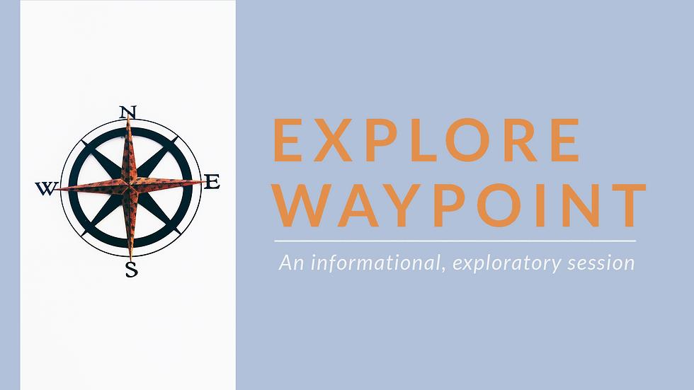 Explore_Waypoint_Web.png