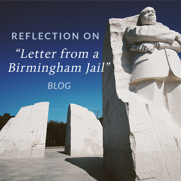 "Reflection on ""Letter From a Birmingham Jail"""
