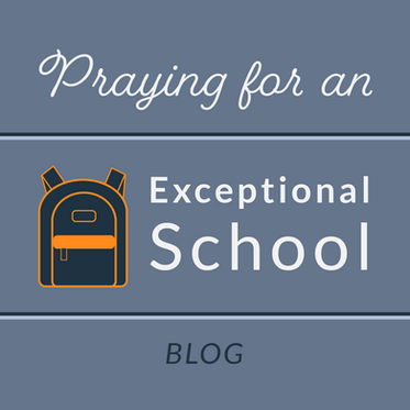 Praying for An Exceptional School