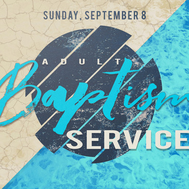 Adult Baptism Service