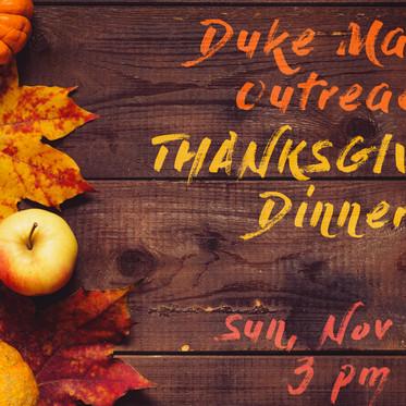 Duke Manor Outreach Thanksgiving Dinner