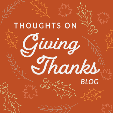 Thoughts on Giving Thanks
