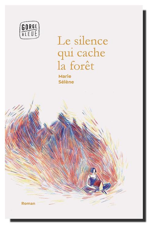 Le silence qui cache la forêt