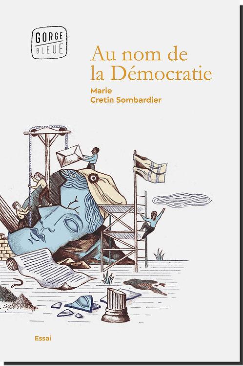 Au nom de la Démocratie