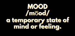 MEANING OF MOOD