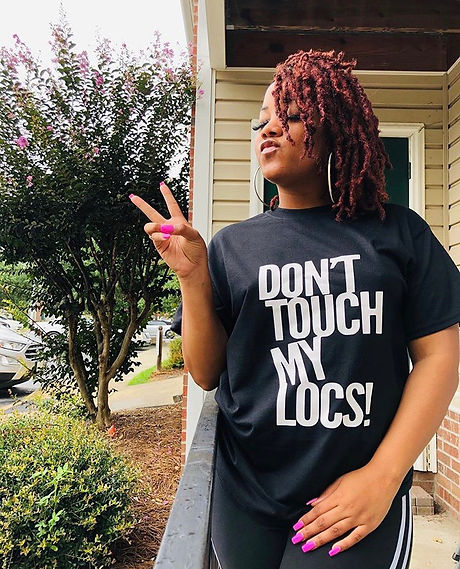 Don't Touch My Locs! Tee