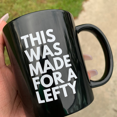 This was made for a lefty