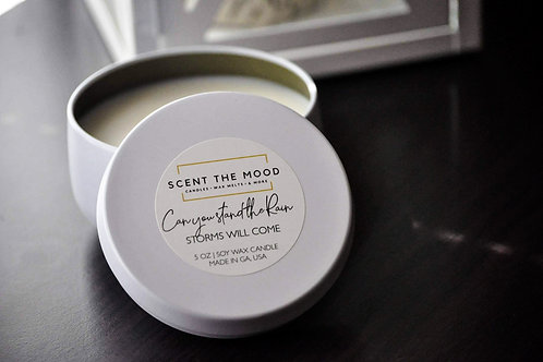 Can you stand the Rain (5 oz Candle)