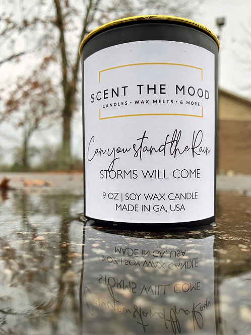 Can you stand the Rain (9 oz Luxury Candle)