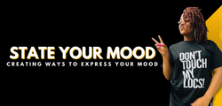 STATE YOUR MOOD