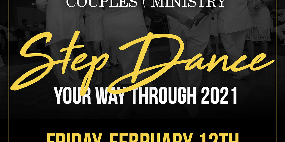 RESCHEDULED - - Couples, Step Dance Your Way Through 2021