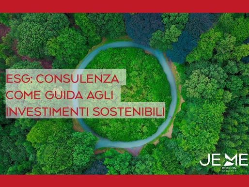 ESG: consulenza come guida agli investimenti sostenibili