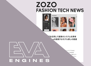 Eva Engines for ZOZO Fashion Tech News