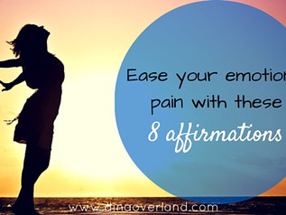 Ease your emotional pain with these 8 affirmations