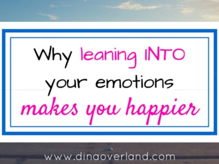 Why leaning into your uncomfortable emotions makes you happier