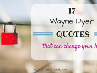 17 Wayne Dyer quotes that can change your life