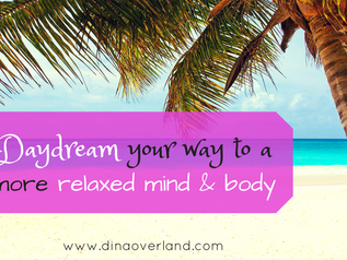 Daydream your way to a more relaxed mind & body