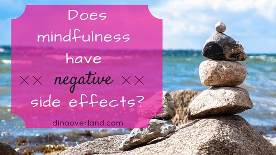 Does mindfulness have negative side effects?