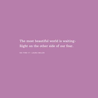 The most beautiful world is waiting righ