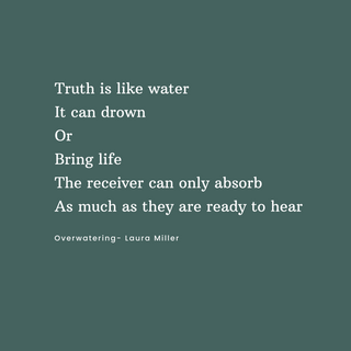 Truth_is_like_water._It_can_drown_Or__Br