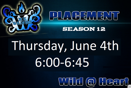 Placements June 4th at 6:00PM (2002-2005)