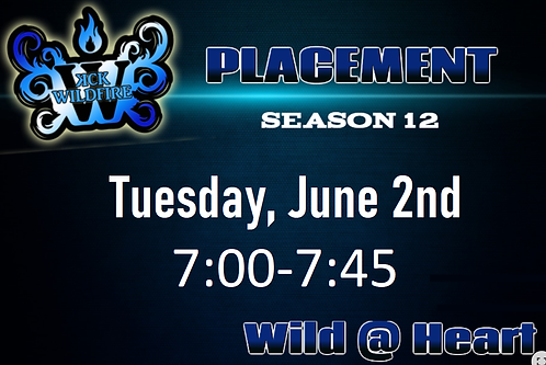 Placements June 2nd at 7:00PM (2002-2005)