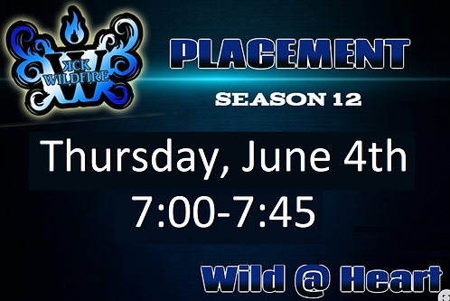 Placements June 4th at 7:00PM (2002-2005)