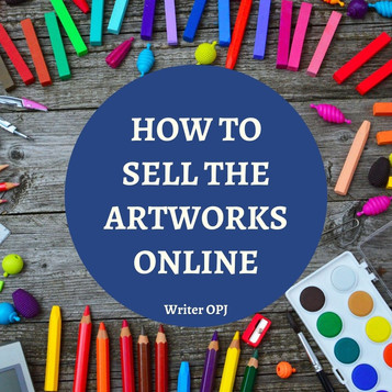 How To Sell Your Artworks Online?