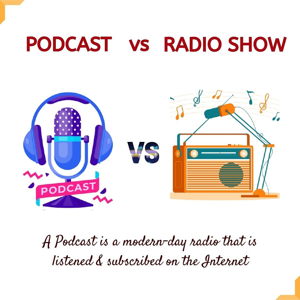The differences between podcast and radio show