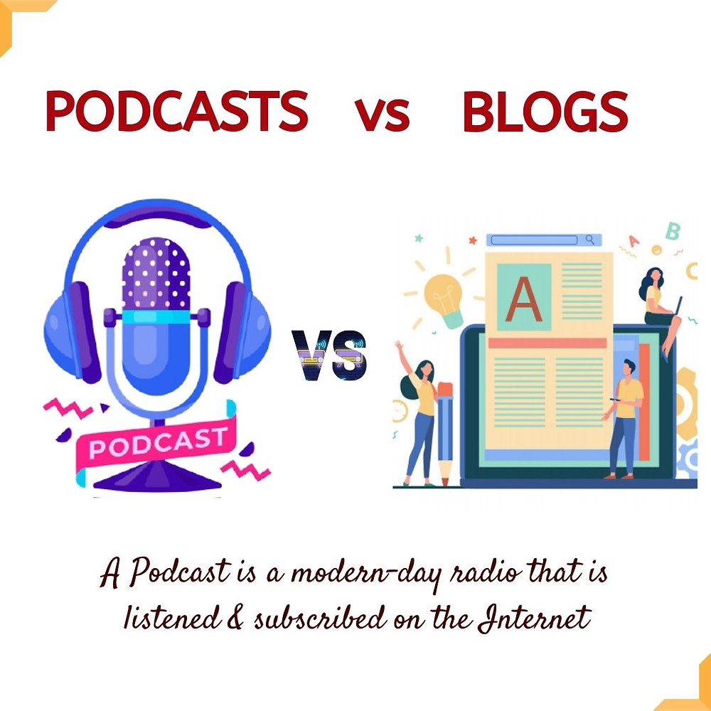 Differences between podcast and blogs