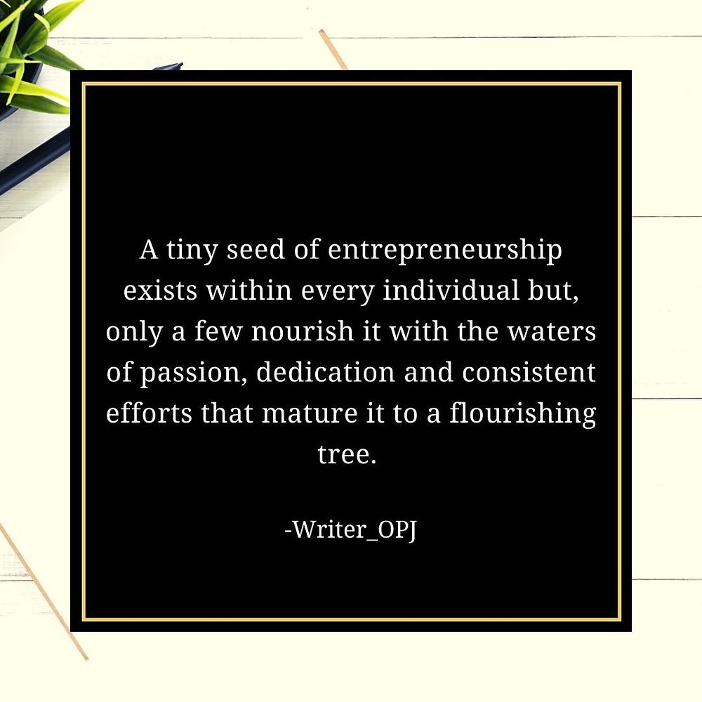 An Artist Entrepreneurship Quote depicting the importance of entrepreneurship
