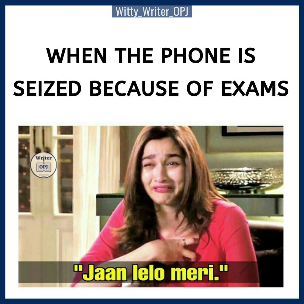 It's a funny meme on students and exams. The meme template features Alia Bhatt from Love You Zindagi movie.