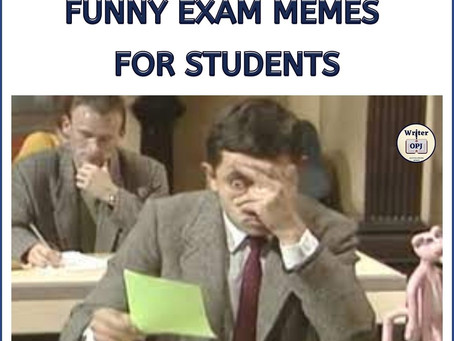 LIST OF EXAM TIME MEMES FOR STUDENTS