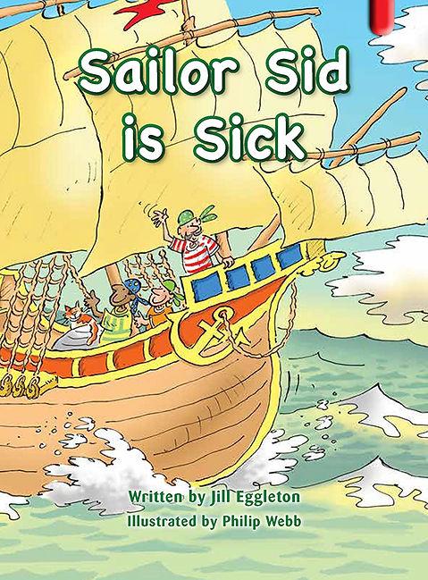 Sailor Sid is Sick