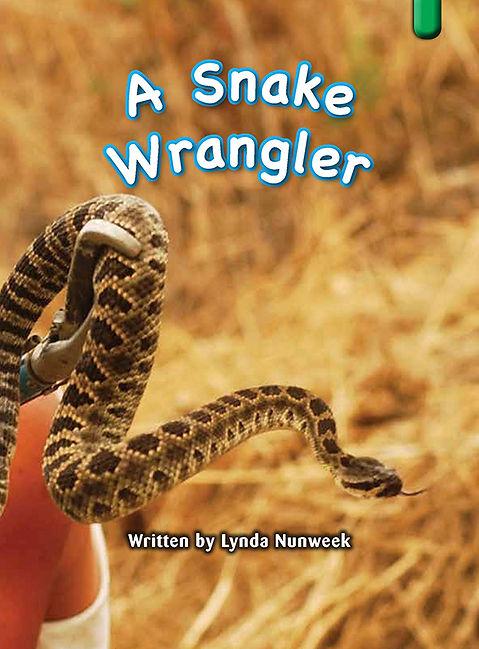 A Snake Wrangler