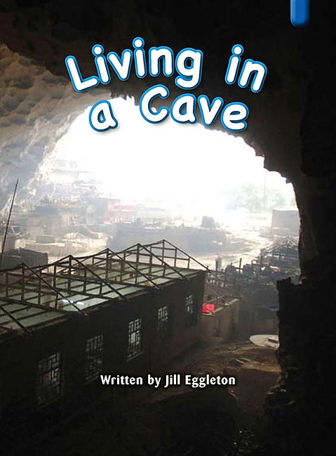 Living in a Cave