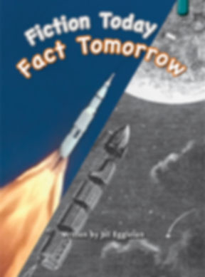 Fiction Today — Fact Tomorrow