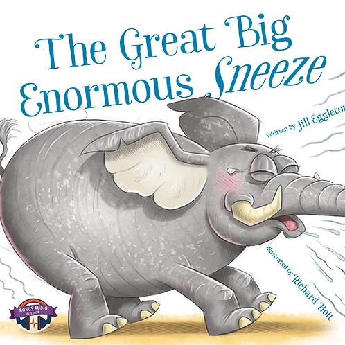 The Great Big Enormous Sneeze