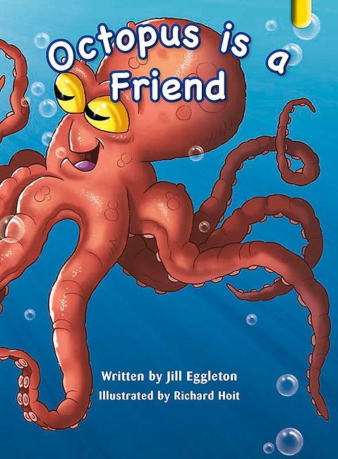 Octopus is a Friend