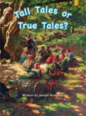 Tall Tales or True Tales?