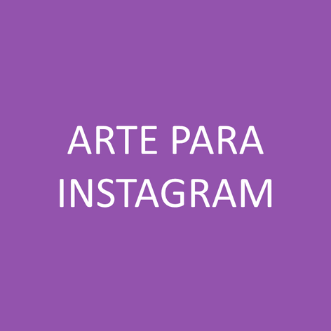 ARTE PARA INSTAGRAM