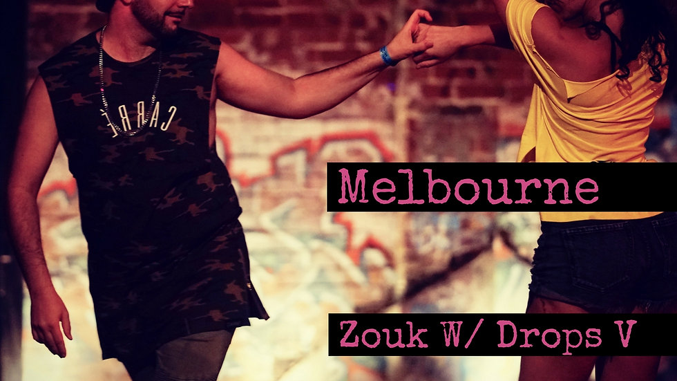Melbourne Vol. 25 (Zouk With Drops Series V)