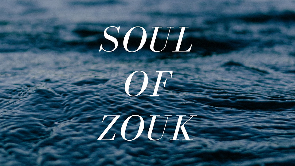 Soul Of Zouk Vol. 33 (Zouk With Drops Series VII)