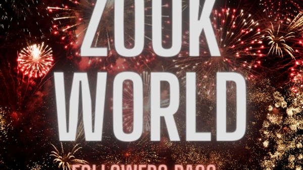 FOLLOWS (Ladies) - Zouk World - Workshop & Practica